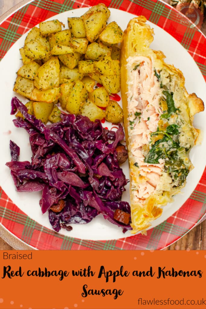 Pin images of our Braised Red cabbage with Apple and Kabonas Sausage served with salmon en croute and potatoes