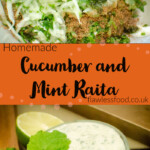 Pin image of our Cucumber and Mint Raita being mixed together in a bowl and served in a glass dish with mint leaves on top
