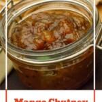 A jar of our Homemade Mango Chutney for pinterest