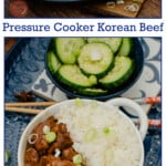 Collage pictures of our Pressure Cooker Korean Beef