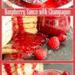 Collage of our Raspberry Sauce with Champagne