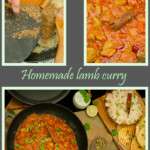 Collage of pictures of our Home made Lamb Curry