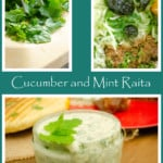 Collage of pictures of our Cucumber and Mint Raita