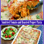 Collage of pictures of our Sundried Tomato and Roasted Pepper Pasta Bake