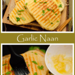 Collage pictures of our Homemade Garlic Naan Bread
