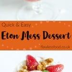 Collage image of Eton mess dessert for pinterest image.