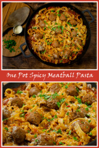 Collage pictures of our one pot spicy meatball pasta
