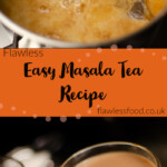 Images for Pinterest of our Easy Masala Tea Recipe being boiled in a silver pot and served in a glass with star anise on top