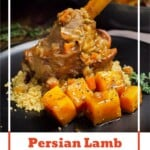 Pin image of our Persian lamb shank served on cous cous and butternut squash on a black plate