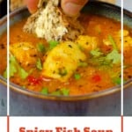 Pin image of our Spicy Fish Soup in a blue bowl with bread being dipped in by hand
