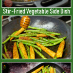 Collage pictures of our Stir-Fried Vegetable Side Dish