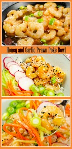 Collage pictures of our Honey and Garlic Prawn Poke Bowl