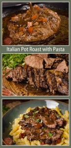 Collage pictures of our Italian Pot Roast With Pasta