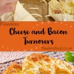 Pinterest picture of our Flawless Cheese and Bacon Turnovers