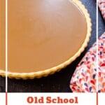 Old School Butterscotch Tart image for pinterest