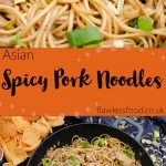 Asian Spicy Pork Noodles images for pinterest