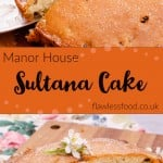 Manor House Sultana Cake images for pinterest