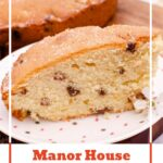 Pin image of a slice of our Manor House Sultana Cake served on a white plate