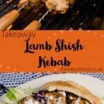 Takeway lamb shish kebab