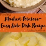 flawless mashed potatoes easy side dish recipe