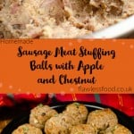 Images for Pinterest of our Sausage Meat Stuffing Balls with Apple and Chestnut being mixed together in a silver mixing bowl and them cooked served in a black metal dish with sprinkled thyme on top