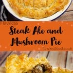 Images of our Steak Ale and Mushroom Pie for pinterest served in a white pie dish and being served up with a large wooden spoon