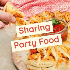 Sharing Party Food Recipes