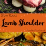 Pin images of our Slow Roast Lamb Shoulder placed onto Chopped onions ,garlic cloves and fresh thyme in a black roasting tin for the top image and the bottom image is the lamb shoulder cooked and served with roast potatoes parsnips and sweet potato on the side