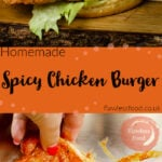 Pin images of our spicy chicken burger with the top image of the chicken burger served in a brioche bun with sliced gherkins, lettuce and bang bang sauce and the bottom image of the chicken being dipped into spicy marinade