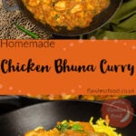Pin images of our Chicken Bhuna Curry cooked in a cast iron pan for the top image and the bottom image of the curry served in a black bowl with pilaf rice