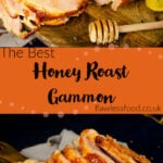 Pin images of our Honey Roast gammon on a wooden board with three slices cut from it with a honey stick coated in honey and a dollop of mustard on the sides for the top image and the bottom image of our Slices of honey and mustard glazed honey roast ham on a wooden chopping board with a honey stick coated in honey and a dollop of mustard on the side