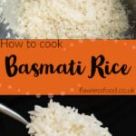 Pin images of our Basmati rice with the top image of the rice in a silver cooking pot with a cup of water being poured over the top and the bottom image of our cooked basmati rice in a glass bowl and on a silver fork