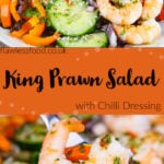 Pin images of our King Prawn Salad with the top image of King Prawn Salad served on a white plate consisting of rocket leaves,sweet corn, chopped cherry tomatoes, cucumber, orange pepper, chilli salad dressing and sprinkled desiccated coconut all over the top and the bottom image of a A king prawn with cucumber, rocket leaf, sweet corn and orange pepper on a silver fork