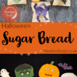 Pin images of our halloween sugar bread with the top image of Five slices of buttered bread with each slice having a sugar coated Halloween characters pumpkin,skull, ghost, vampire and cat and five glass ramekins with purple, green ,orange, black and white sugar inside them and the bottom image of our Sugar Bread cut outs shaped like a skull , pumpkin cat ,ghost ,vampire Frankenstein and a witches hat
